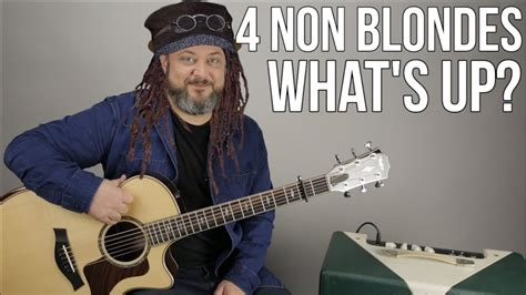"""4 Non Blondes """"What's Up"""" Guitar Lesson - """"What's Going On"""