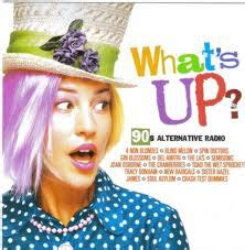 What's Up? 90s Alternative Radio (CD, Compilation)   Discogs