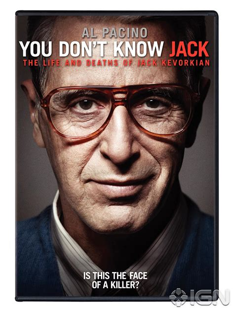You Don't Know Jack: The Life and Deaths of Jack Kevorkian