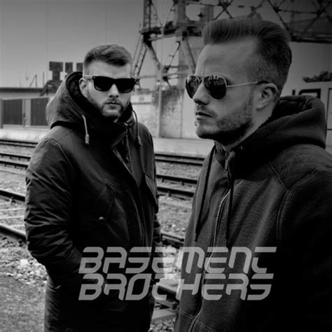 Basement Brothers | Free Listening on SoundCloud