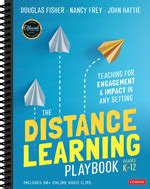 The Distance Learning Playbook, Grades K-12   Corwin