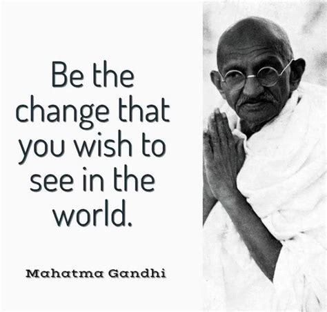 Inspiring Mahatma Gandhi quotes on peace, courage and