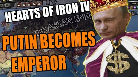 Hearts Of Iron 4: PUTIN BECOMES EMPEROR (What If GOMMUNISM